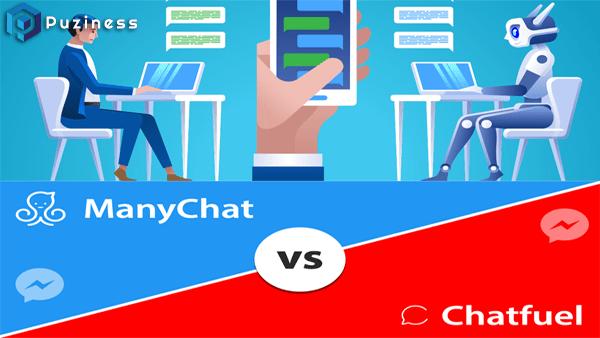 So sánh công cụ tạo Chatbot Manychat với Chatfuel mới nhất 2020